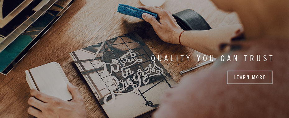 Quality you can trust - Learn More